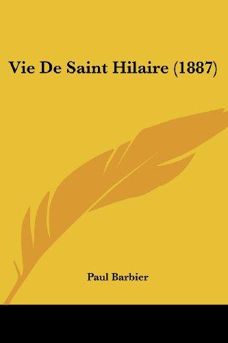 Vie de Saint Hilaire (1887)