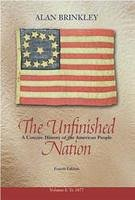 The Unfinished Nation To 1877 - Student Edition