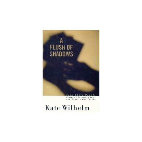 A Flush of Shadows: Five Short Novels