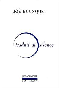 Traduit du silence par Joë Bousquet