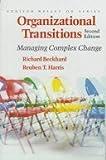 Organizational Transitions: Understanding Complex Change (Series on Organization Development) (020100335X) by Richard Beckhard