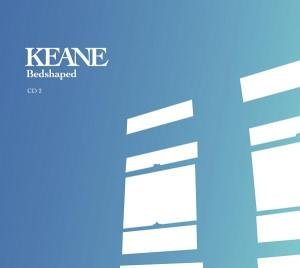Keane - Bedshaped (Version 2) - Zortam Music