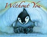 Without You (006113998X) by Weeks, Sarah