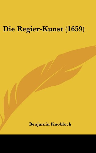 Die Regier-Kunst (1659)
