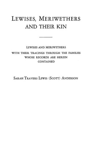Lewises, Meriwethers and Their Kin