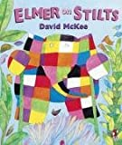 ELMER ON STILTS (0099296713) by MCKEE, DAVID