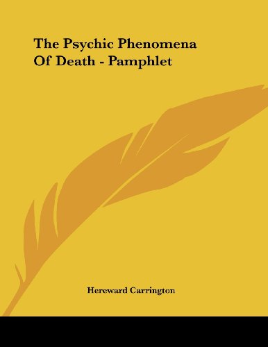 The Psychic Phenomena of Death - Pamphlet