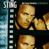 Sting - MY FUNNY VALENTINE - STING AT THE MOVIES - Zortam Music