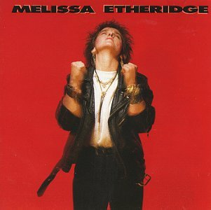 Melissa Etheridge - Etheridge, Melissa (Yes I Am) - Zortam Music