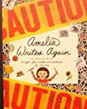 Amelia Writes Again (0590108328) by Moss, Marissa