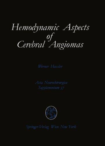 Hemodynamic Aspects Of Cerebral Angiomas (Acta Neurochirurgica Supplement)