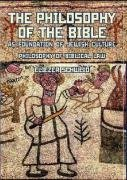 The Philosophy of the Bible as Foundation of Jewish Culture. Philosophy of Biblical Law (Reference Library of Jewish Intellectual History), Eliezer Schweid