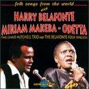 Harry Belafonte - With Miriam Makeba & Odetta - Zortam Music