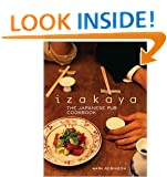 Izakaya: The Japanese Pub Cookbook [Hardcover]