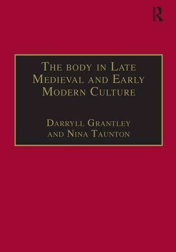 The Body in Late Medieval and Early Modern Culture