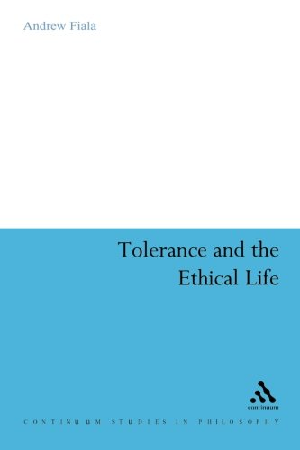 Tolerance and the Ethical Life (Bloomsbury Studies in Philosophy)