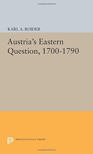 Austria's Eastern Question, 1700-1790 (Princeton Legacy Library)