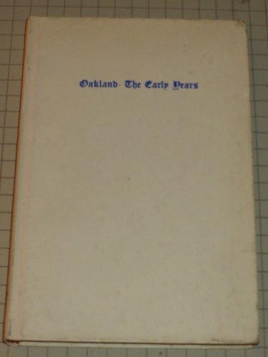 Oakland, the early years [Gebundene Ausgabe] by