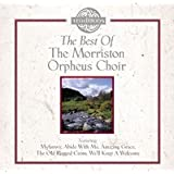 The Best Ofby Morriston Orpheus Choir