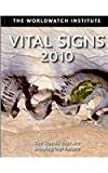 img - for Vital Signs 2010: The Trends That Are Shaping Our Future book / textbook / text book