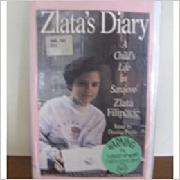 zlata s diary essay Zlata's diary is the true story of zlata filipovic, a young girl who lived and suffered through the terrible siege in sarajevo in the early 1990s she received this diary before the siege began, and it's striking to see the difference in her writings from before and during the war.