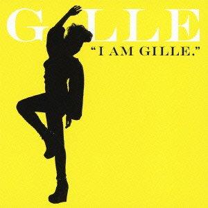 I AM GILLE.