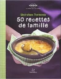 VORWERK - LIVRE DE RECETTE VORWERK 50 RECETTES DE FAMILLE