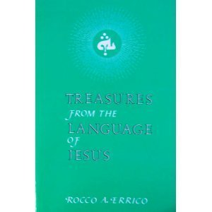 Treasures from the Language of Jesus, Rocco A. Errico