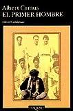 Image of El Primer Hombre/The First Man (Coleccion Andanzas)