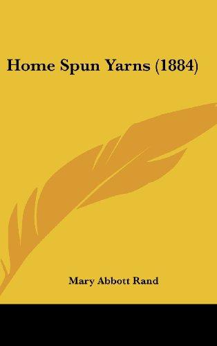 Home Spun Yarns (1884)