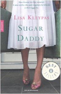 Sugar daddy (Oscar bestsellers emozioni)