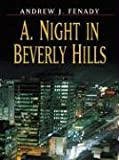 img - for Five Star First Edition Mystery - A. Night In Beverly Hills book / textbook / text book