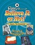 Weird & Wonderful (Ripley's Believe It or Not! (Mason Crest Paperback))