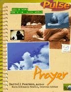 Prayer: God's Word for a Jr. High World (Pulse) (No. 2)