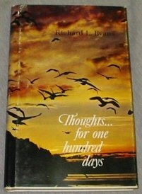 Thoughts For One Hundred Days (Volume 4 [Four]), RICHARD L. EVANS