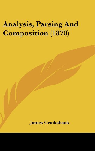 Analysis, Parsing and Composition (1870)