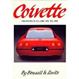 Corvette: From Blue-Flame Six to Zr1, the Complete Story