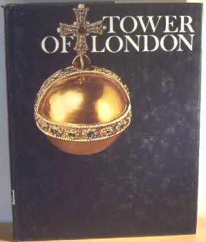 Tower of London (Wonders of Man), Christopher Hibbert