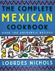 The Complete Mexican Cookbook: Over 1...