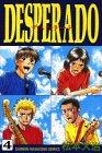 Desperado 4 (少年マガジンコミックス)