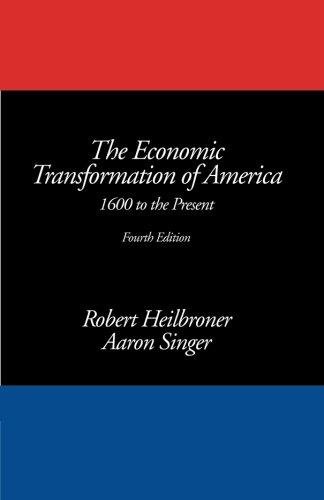 The Economic Transformation of America: 1600 to the Present, 4th Edition PDF