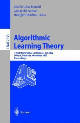 Algorithmic Learning Theory, 13 conf., ALT 2002