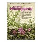 Better Homes and Gardens Favorite Houseplants and How to Grow Them (0696000652) by Better Homes & Gardens Books
