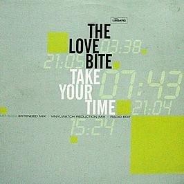 Love Bites - The Love Bite / Take Your Time - Zortam Music