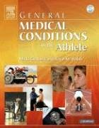 General Medical Conditions in the Athlete, 1e (General...