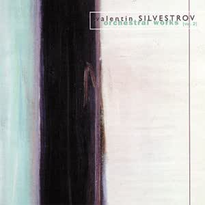 Silvestrov: Orchestral Works 2
