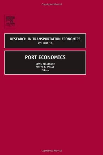Port Economics, Volume 16 (Research in Transportation Economics)
