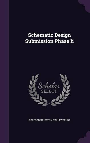 Schematic Design Submission Phase Ii