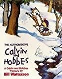 Bill Watterson The Authoritative Calvin And Hobbes: The Calvin & Hobbes Series: Book Seven: A Calvin and Hobbes Treasury