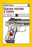 Buenas noches a todos / Good night everybody (Nueva Biblioteca) (Spanish Edition)
